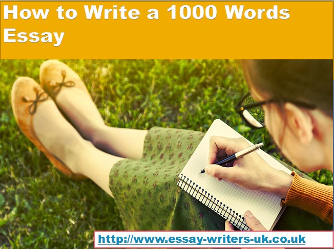 Pro tips to writing 1000 word essay