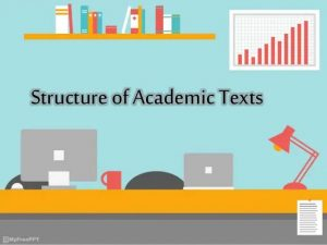 Structure of Academic Text 1
